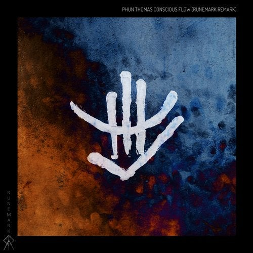 Phun Thomas - Conscious Flow (Runemark Remark) [Runemark Records 2016]